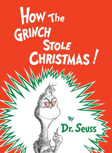 """It's not how you start that counts."" How the Grinch Stole Christmas. Dr. Seuss."